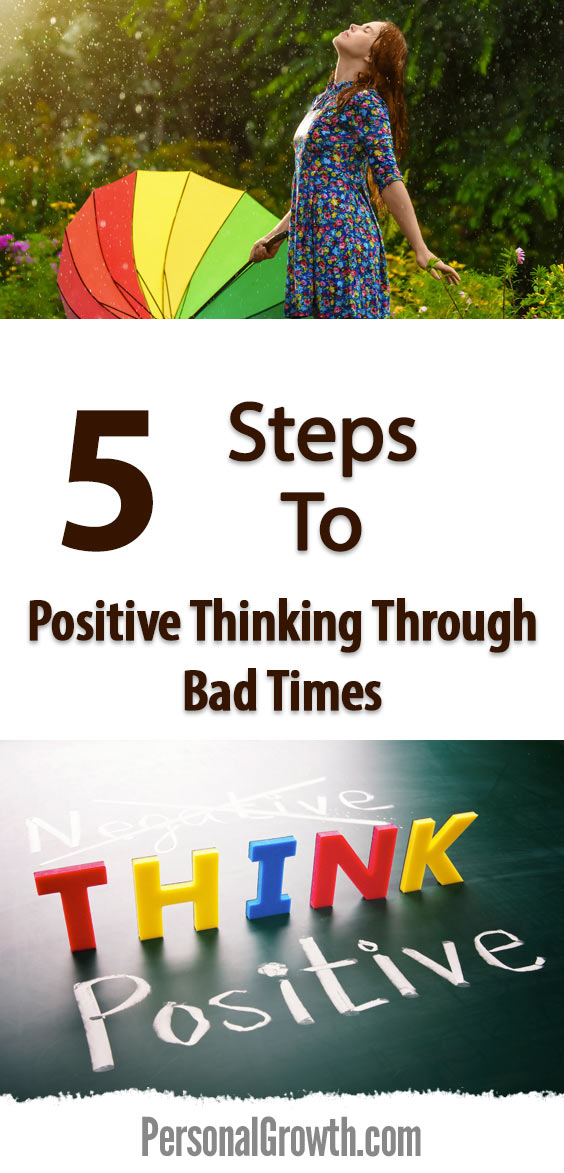 5-Steps-To-Positive-Thinking-Through-Bad-Times-pin