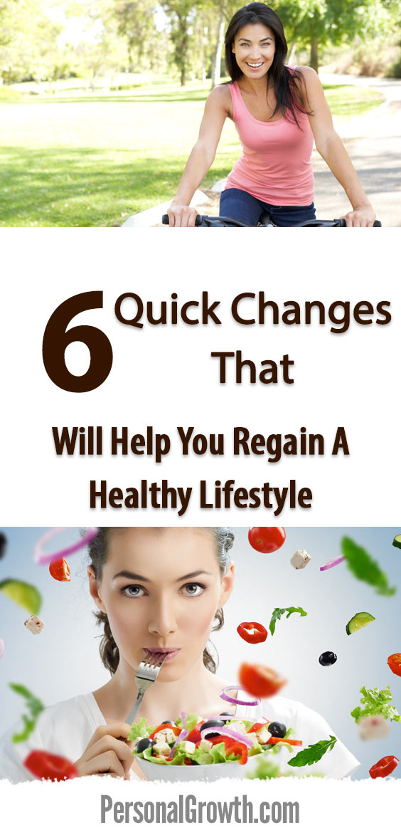 6-quick-changes-that-will-help-you-regain-a-healthy-life-pin