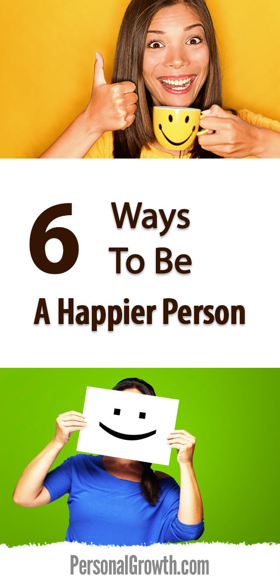 6-Ways-To-Be-A-Happier-Person-pin