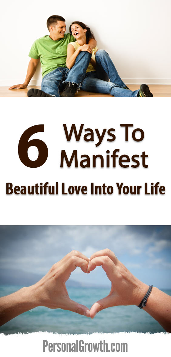 6-ways-to-manifest-beautiful-love-into-your-life-pin