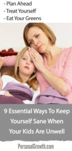 9-essential-ways-to-keep-yourself-sane-when-your-kids-are-unwell