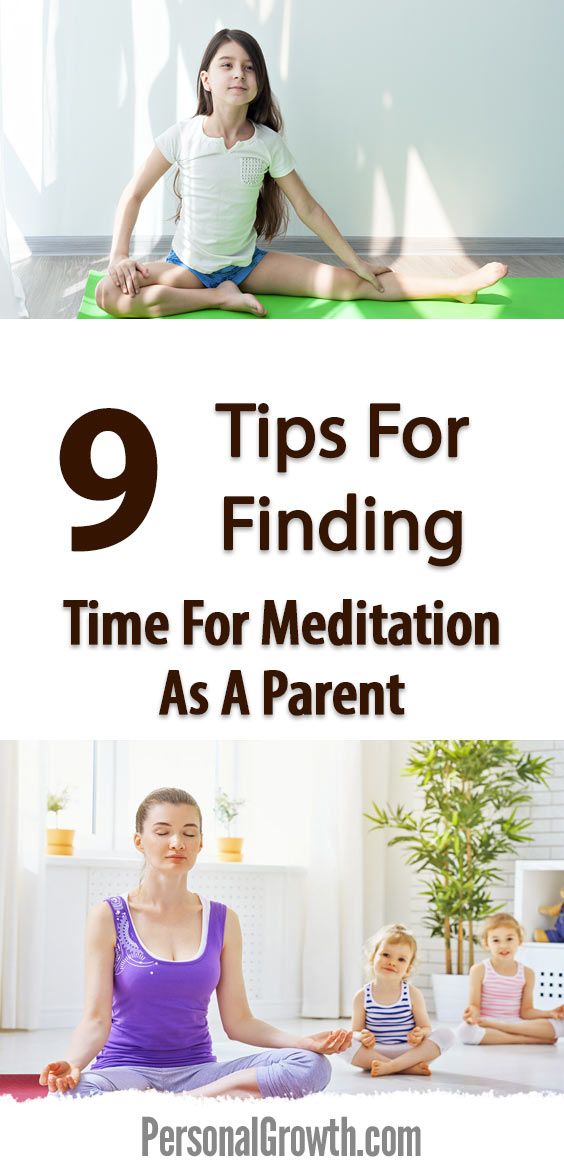 9-Tips-For-Finding-Time-For-Meditation-As-A-Parent-pin