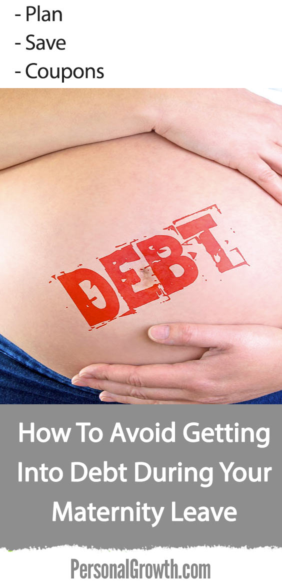 How-To-Avoid-Getting-Into-Debt-During-Your-Maternity-Leave-pin