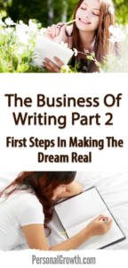 The-Business-Of-Writing-Part-2--First-Steps-In-Making-The-Dream-Real-pin