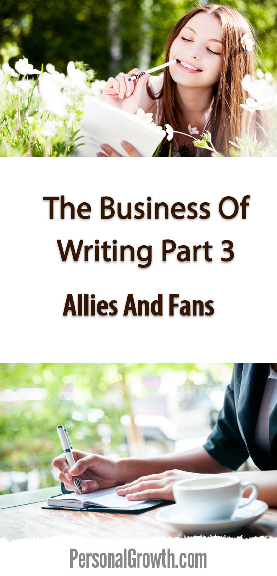 The-Business-Of-Writing-Part-3--Allies-And-Fans-pin