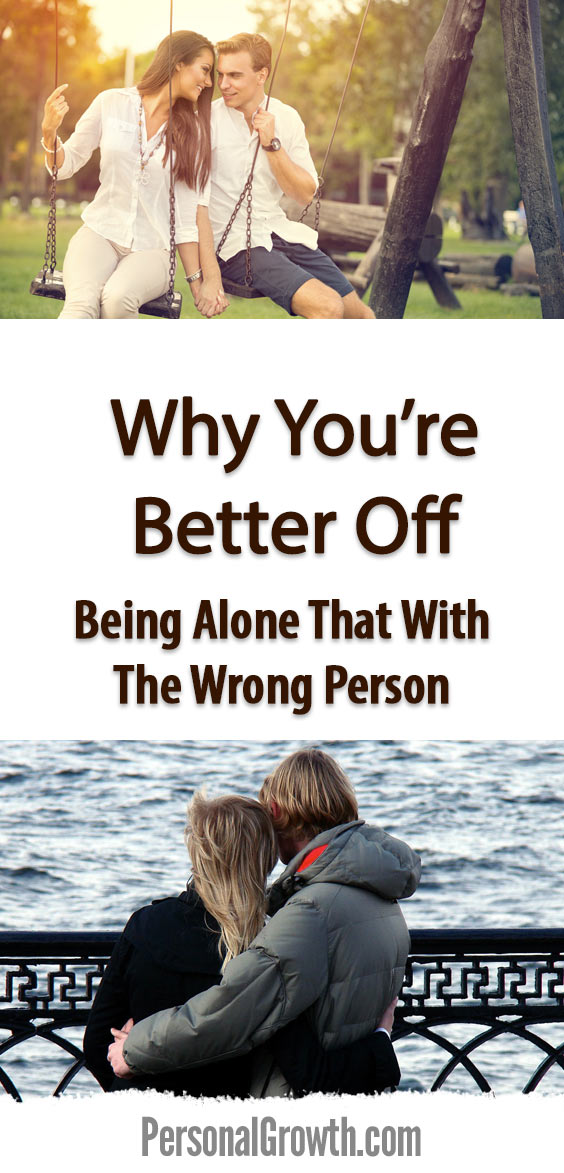 why-youre-better-off-alone-than-being-with-the-wrong-person-pin